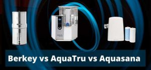 aquatru vs berkey